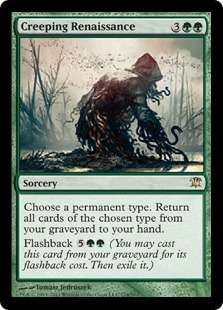 Creeping Renaissance Magic Card