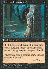 Tortured Existence Magic Card