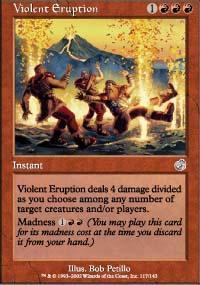 Violent Eruption Magic Card