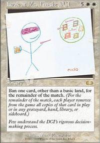 Look at Me, I'm the DCI Magic Card