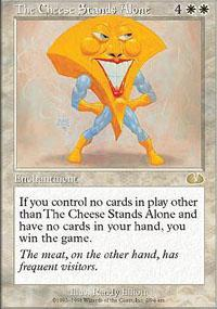The Cheese Stands Alone Magic Card