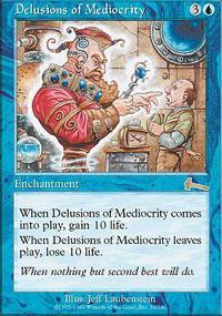 Delusions of Mediocrity Magic Card