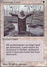Consecrate Land Magic Card