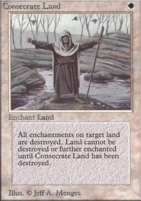 Consecrate Land Magic Card