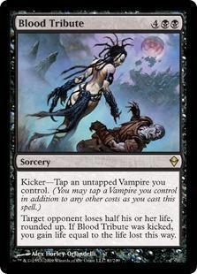 Blood Tribute Magic Card