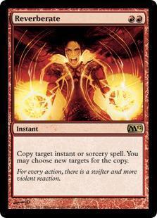 Reverberate Magic Card