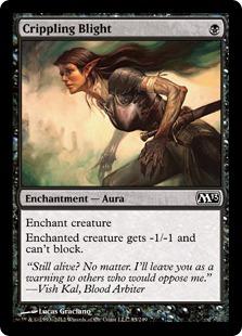 Crippling Blight Magic Card