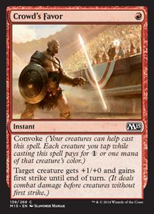 Crowd's Favor Magic Card