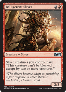 Belligerent Sliver Magic Card