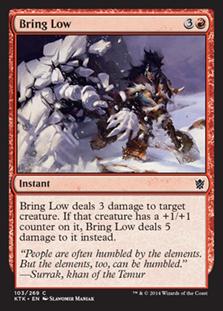 Bring Low Magic Card