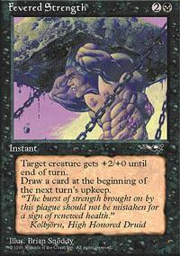 Fevered Strength Magic Card