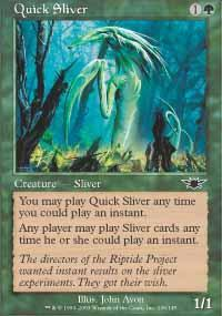 Quick Sliver Magic Card