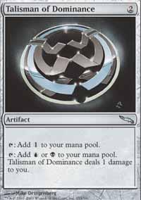 Talisman of Dominance Magic Card