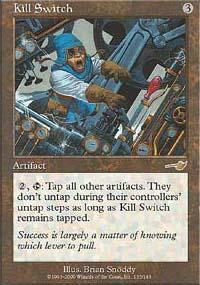 Kill Switch Magic Card