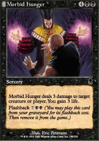 Morbid Hunger Magic Card