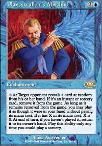 Planeswalker's Mischief Magic Card